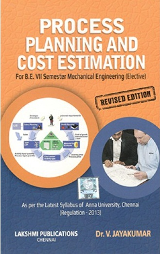 ME6005 Process Planning and Cost Estimation