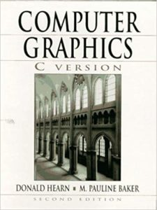 Computer Graphics, C Version By Donald D. Hearn, M. Pauline Baker Free Download