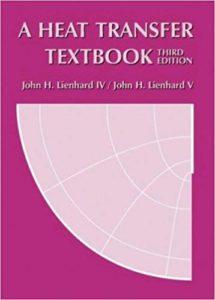 A Heat Transfer Textbook By John H. Lienhard IV and John H. Lienhard V