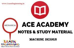 Ace Academy Machine Design Handwritten Notes