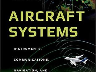 Aircraft Systems Instruments, Communications, Navigation and Control By Chris Binns
