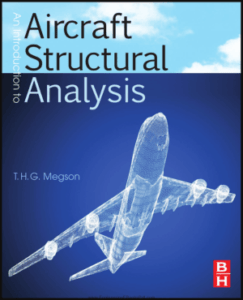 An Introduction to Aircraft Structural Analysis By T. H. G. Megson