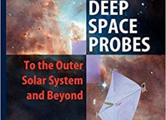 Deep Space Probes to the Outer Solar System and Beyond Second Edition By Gregory L. Matloff