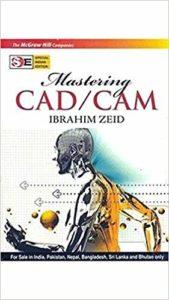 Mastering CAD/CAM By Ibrahim Zeid
