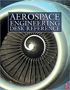 Aerospace Engineering Desk Reference By Howard D. Curtis