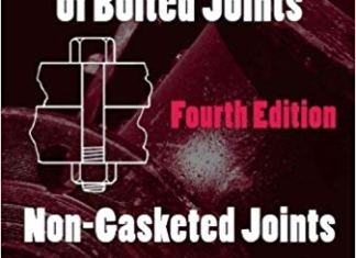 Introduction to the Design and Behavior of Bolted Joints By John H. Bickford
