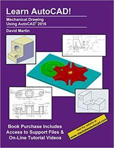 Mechanical Drawing Using Autocad 2016 By David Martin