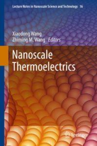 Nanoscale Thermoelectrics By Xiaodong Wang