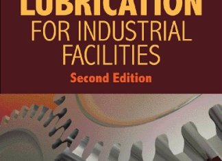 Practical Lubrication for Industrial Facilities - 2nd Edition By Heinz P. Bloch
