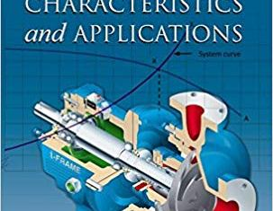 Pump Characteristics and Applications By Michael Volk