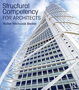 Structural Competency for Architects By Hollee Hitchcock Becker