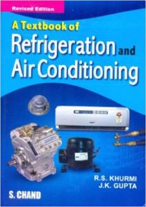 Textbook of Refrigeration and Air-conditioning By R.S. Khurmi