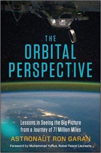 The Orbital Perspective By Col. Ron Garan
