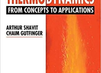Thermodynamics: From Concepts to Applications By Arthur Shavit