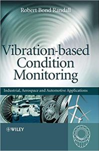 Vibration–based Condition Monitoring By Robert Bond Randall