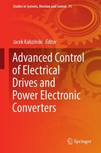 Advanced Control of Electrical Drives and Power Electronic Converters By Jacek Kabzinski