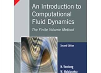 An Introduction to Computational Fluid Dynamics By H. Versteeg