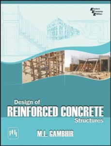 Design of Reinforced Concrete Structures By M. L. Gambhir