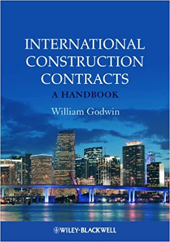 International Construction Contracts By William Godwin