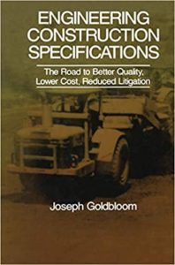 Engineering Construction Specifications By J. Goldbloom
