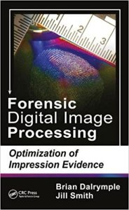 Forensic Digital Image Processing By Brian Dalrymple