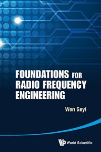 Foundations for Radio Frequency Engineering By Geyi Wen