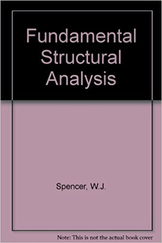 Fundamental Structural Analysis By W.J. Spencer