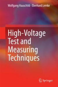 High-Voltage Test and Measuring Techniques By Wolfgang Hauschild