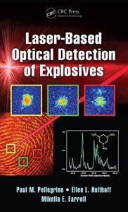 Laser-Based Optical Detection of Explosives By Paul M. Pellegrino