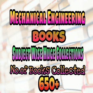 Mechanical Huge Collection of Text and Reference Books
