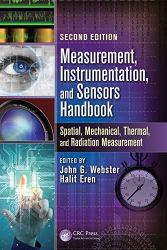 Measurement, Instrumentation and Sensors Handbook By John G. Webster