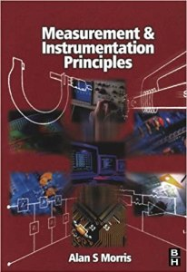 Measurement and Instrumentation Principles By Alan S Morris