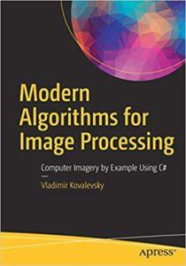 Modern Algorithms for Image Processing By Vladimir Kovalevsky