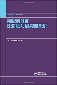 Principles of Electrical Measurement By Slawomir Tumanski