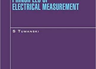 Principles of Electrical Measurement By Slawomir Tumanski