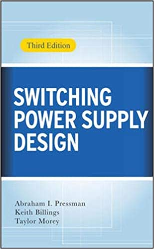 Switching Power Supply Design 3rd Edition By Abraham Pressman