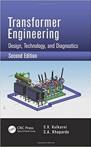 Transformer Engineering: Design, Technology, and Diagnostics, 2nd Edition By S.V.Kulkarni