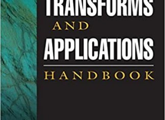 Transforms and Applications Handbook 3rd Edition By Alexander D.Poularikas