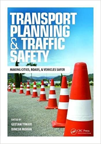 Transport Planning and Traffic Safety By Geetam Tiwari