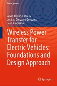 Wireless Power Transfer for Electric Vehicles By Alicia Trivino-Cabrera
