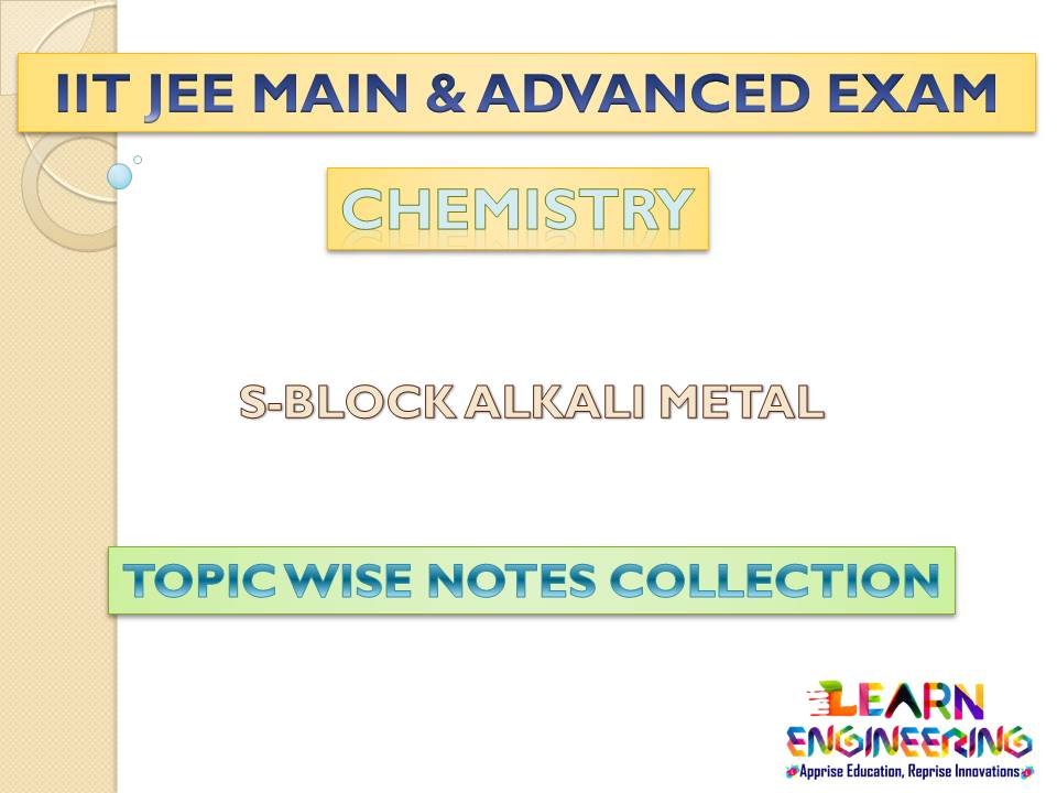 Alkali Metal (Chemistry) Notes for IIT-JEE Exam