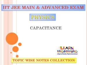 Capacitance (Physics) Notes for IIT-JEE Exam