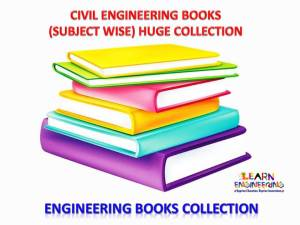 Civil Engineering Books Huge Collection (Subject wise)