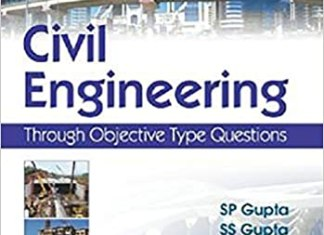 Civil Engineering Through Objective Type Questions By S.P.Gupta