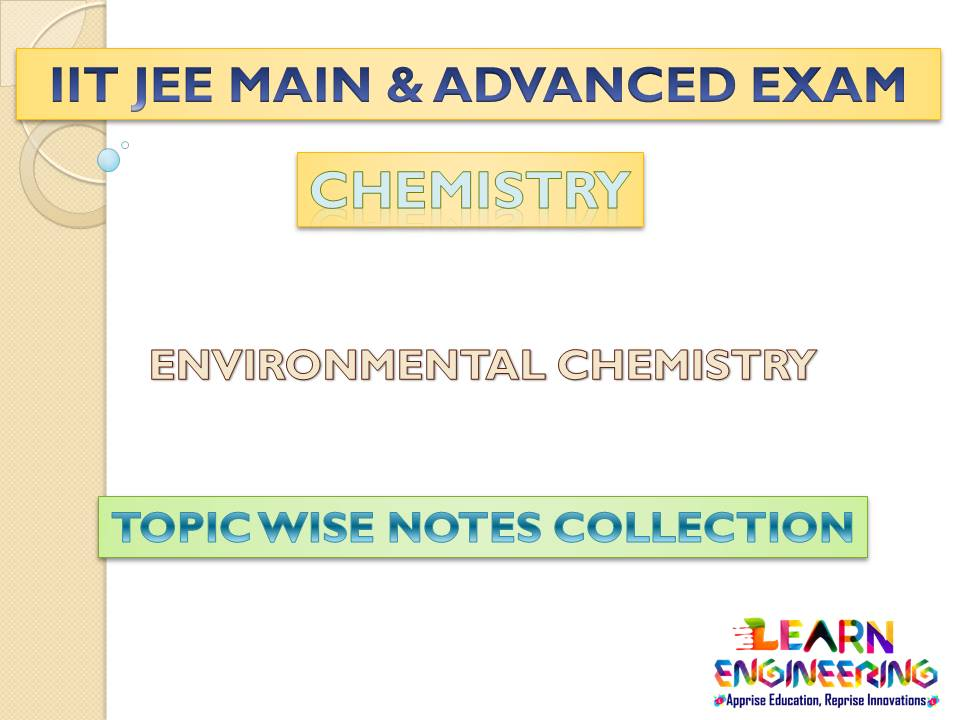 Environmental Chemistry (Chemistry) Notes for IIT-JEE Exam