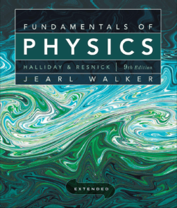 Fundamentals of Physics By Halliday & Resnick and Walker