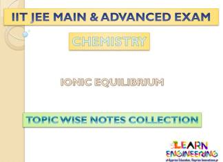 Ionic Equilibrium (Chemistry) Notes for IIT-JEE Exam