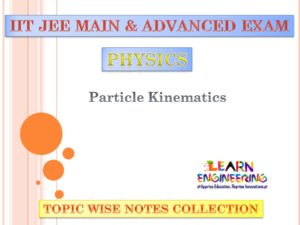 Particle Kinematics (Physics) Notes for IIT-JEE Exam