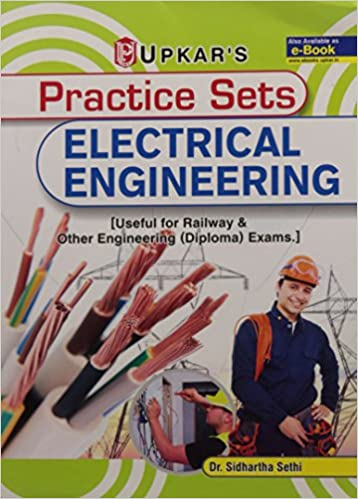 Practice Sets Electrical Engineering By Sidhartha Sethi