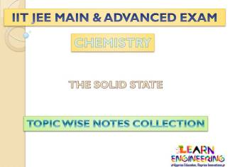 Solid State (Chemistry) Notes for IIT-JEE Exam